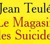 NOTRE SÉLECTION : LE MAGASIN DES SUICIDES (LIVRE)