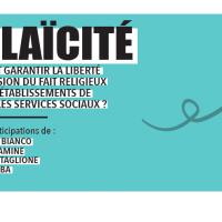 Conférence – La laïcité : Comment garantir la liberté d'expression du fait religieux dans les établissements de soins et les services sociaux ?
