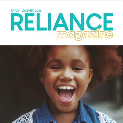 MAGAZINE RELIANCE N°106 – 1ER TRIMESTRE 2021